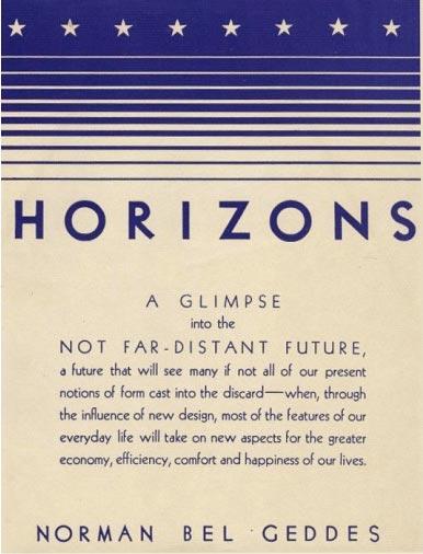 Le livre sur le design d'objet Horizons de Norman Bel Geddes